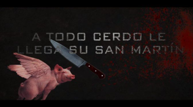 Capt 14.- Hasta el cerdo ejecutor tiene su San Martín!!